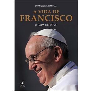 livro-a-vida-de-francisco-o-papa-do-povo-evangelina-himitian